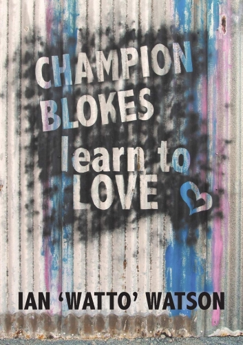 Champion Blokes Learn to Love