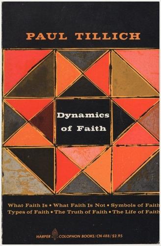 Dynamics of Faith (Used)
