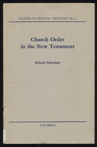 Church Order in the New Testament (Used)
