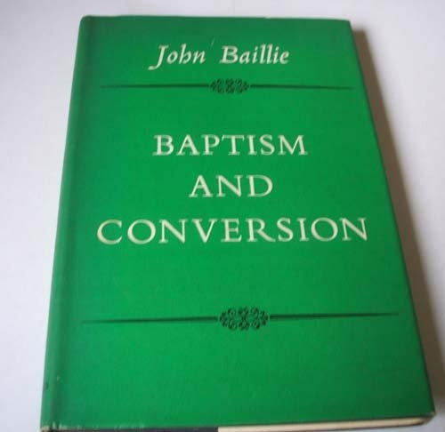 Baptism and Conversion (Used)