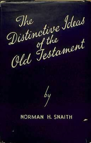 Distinctive Ideas of the Old Testament (Used)