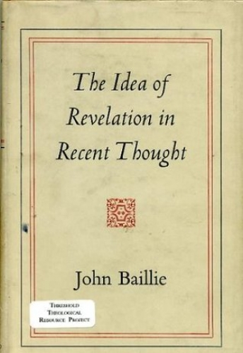 The Idea of Revelation in Recent Thought (Used)