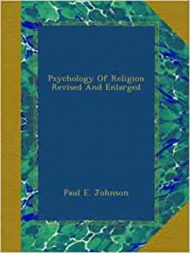 Psychology of Religion. Revised and Enlarged Edition (Used)