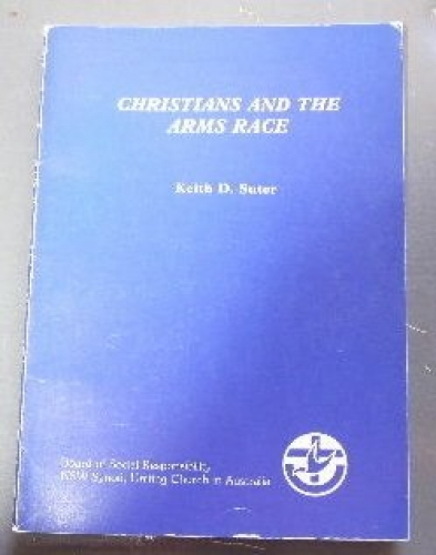 Christians and the Arms Race (Used)