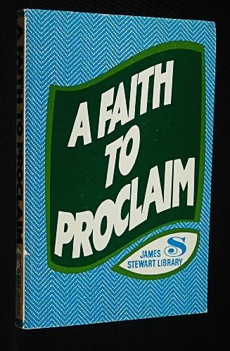 A Faith to Proclaim (Used)