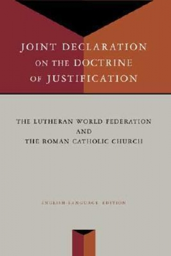 Joint Declaration on the Doctrine of Justification (Used)