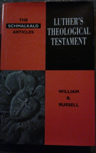 Luther's Theological Testament (Used)