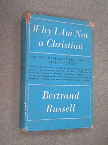 Why I am not a Christian & other essays on religion and related subjects (Used)
