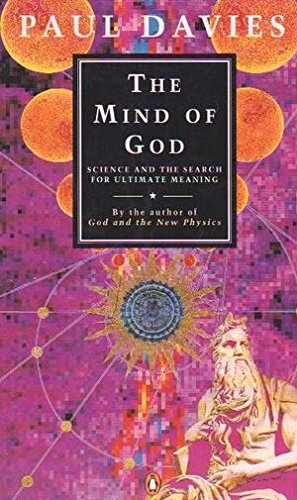 The Mind of God. Science and the Search for Ultimate Meaning. (Used)