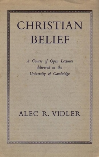 Christian Belief. An Expositon of the Basic Christian Doctrines. (Used)