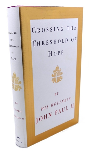 Crossing the Threshold of Hope. His Holiness John Paul II (Used)