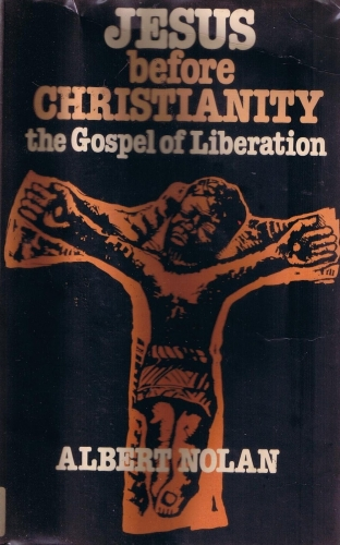 Jesus Before Christianity. The Gospel of Liberation (Used)