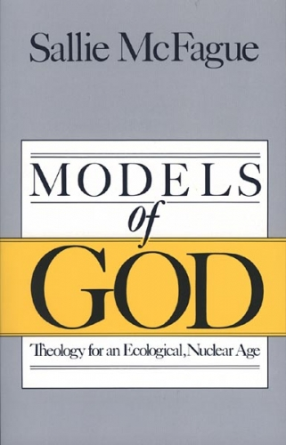 Models of God. Theology for an Ecological Nuclear Age. (Used)