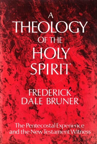 A Theology of the Holy Spirit (Used)