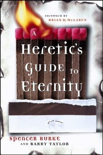 A Heretics Guide to Eternity (Used)