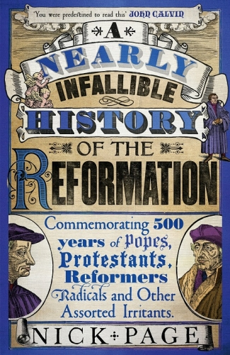 A Nearly Infallible History of the Reformation (Used)