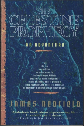 The Celestine Prophecy. An Adventure (Used)