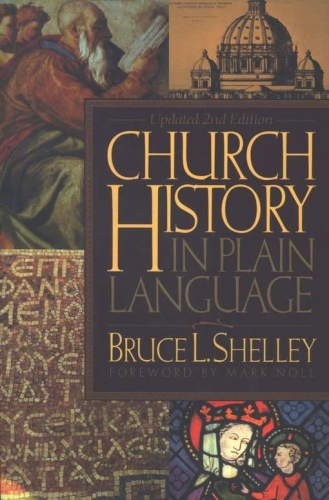 Church History in Plain Language Updated Second Edition (Used)