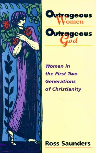 Outrageous Women Outrageous God (Used)