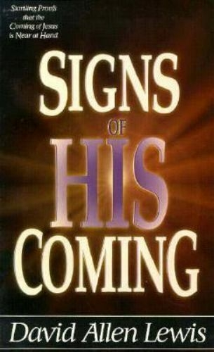 Signs of His Coming (Used)