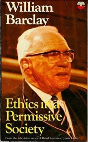 Ethics in a Permissive Society (Used)