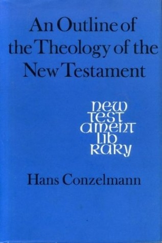 An Outline of the Theology of the New Testament (Used)