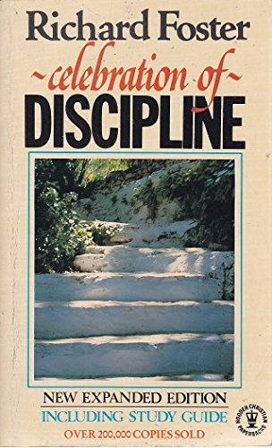 Celebration of Discipline. The Path to Spiritual Growth (Used)