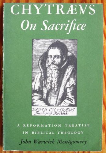 Chytraeus On Sacrifice (Used)