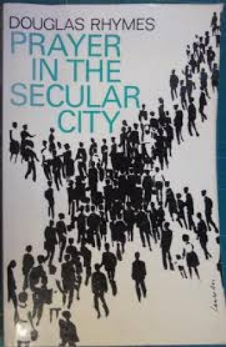 Prayer in the Secular City (Used)