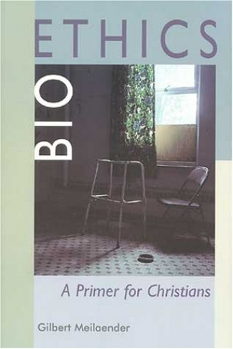 Bioethics A Primer for Christians (Used)