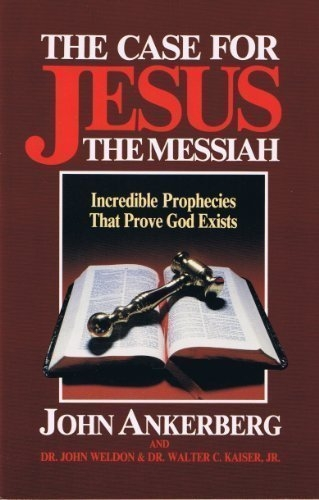 The Case for Jesus the Messiah (Used)