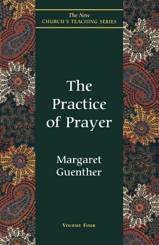 The Practice of Prayer (Used)