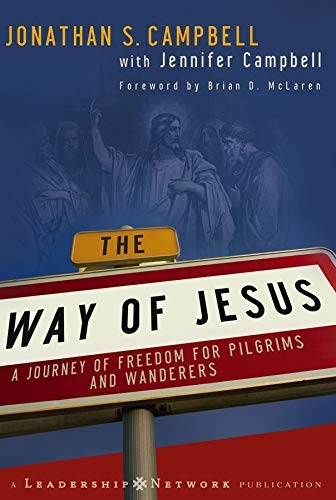 The Way of Jesus. A Journey of Freedon for Pilgrims and Wanderers (Used)
