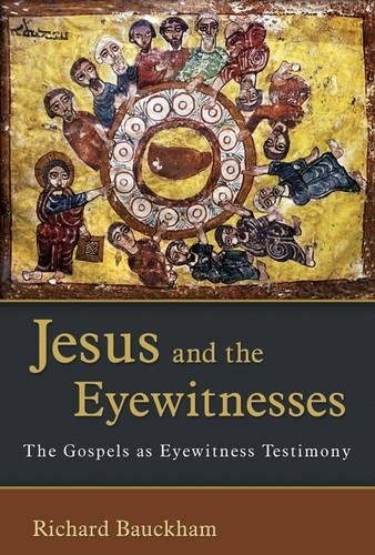 Jesus and the Eyewitnesses   (Used)