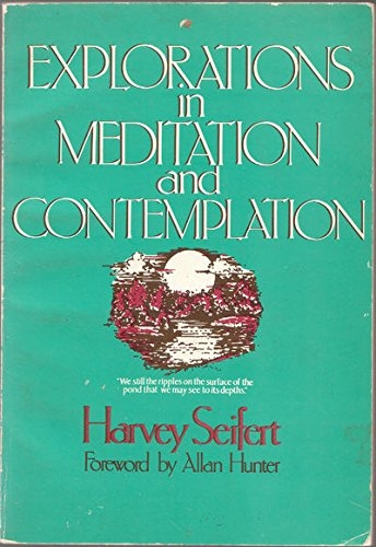 Explorations in Meditation and Contemplation (Used)