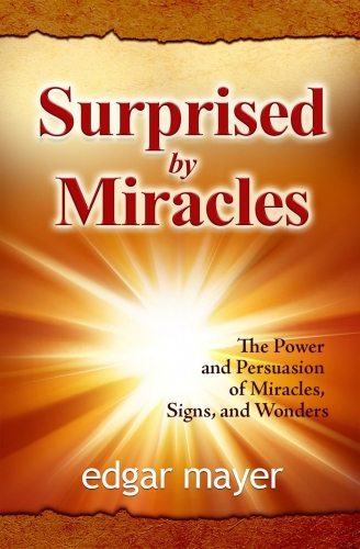 Surprised by Miracles (Used)