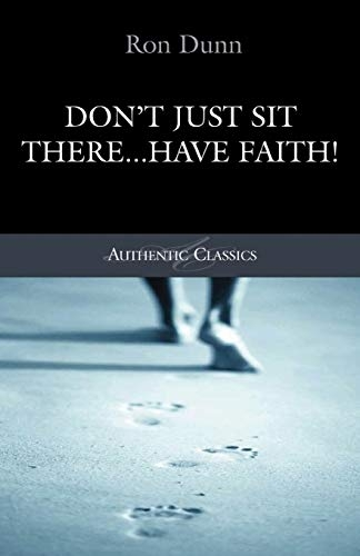 Don't Just Sit There, Have Faith! (Used)