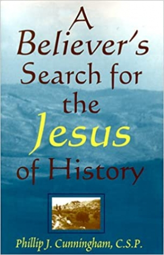 A Believers Search for the Jesus of History  (Used)