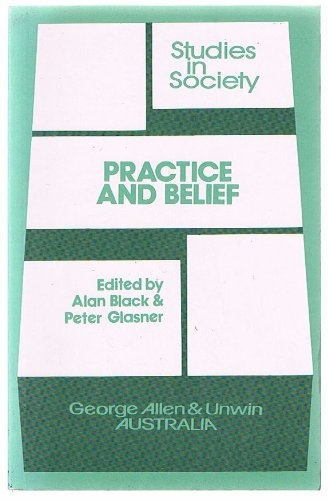 Practice and Belief. Studies in Society (Used)