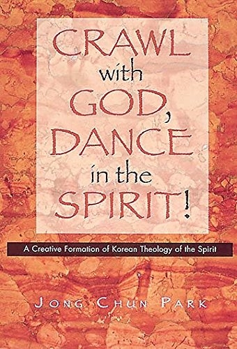 Crawl with God, Dance in the Spirit! (Used)