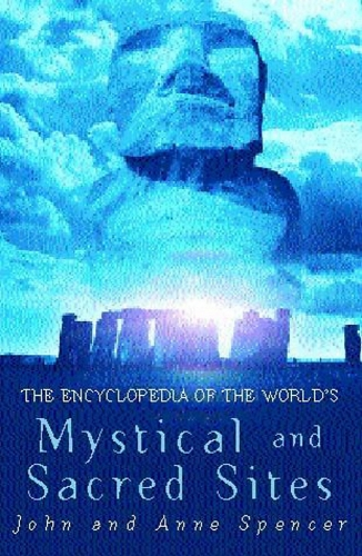 The Encyclopedia Of The World's Mystical And Sacred Sites (Used)