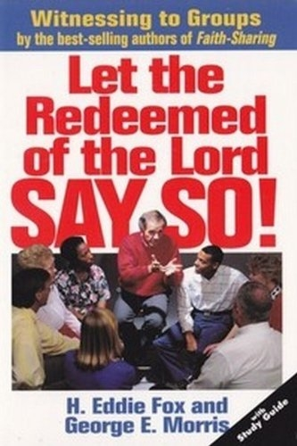 Let the Redeemed of the Lord Say So (Used)