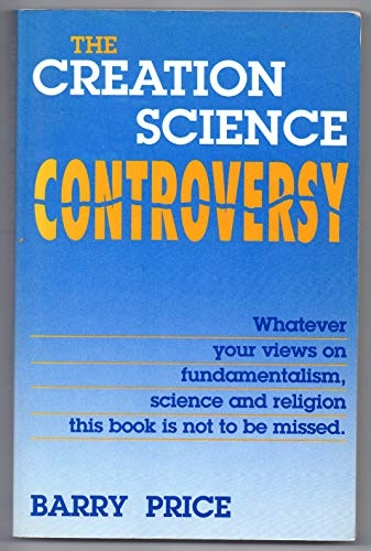 The Creation Science Controversy (Used)