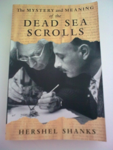 The Mystery and Meaning of the Dead Sea Scrolls  (Used)