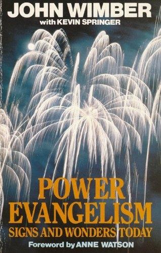 Power Evangelism.Signs and Wonders Today (Used)