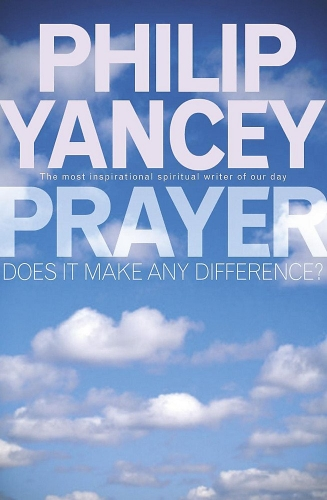 Prayer. Does it Make a Difference?  (Used)