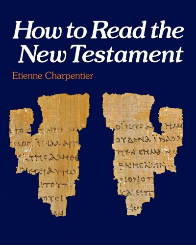 How to Read the New Testament (Used)
