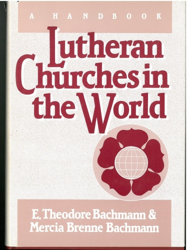 Lutheran Churches in the World  (Used)