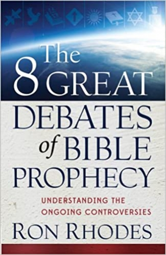 The Eight Great Debates of Bible Prophecy (Used)