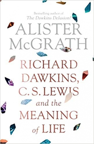 Richard Dawkins CS Lewis and the Meaning of Life (Used)